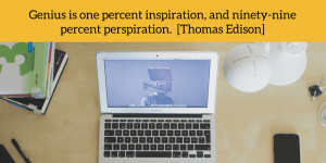 Innovation Quote: Genius is one percent inspiration…